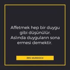 * Iris Murdoch