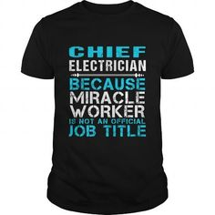 CHIEF ELECTRICIAN - FREAKIN #cool sweater #sweater scarf. BUY-TODAY  => https://www.sunfrog.com/LifeStyle/CHIEF-ELECTRICIAN--FREAKIN-Black-Guys.html?id=60505