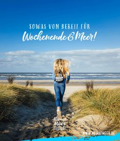 Bereit für Wochenende & Meer! Immer. | Mee(h)r vom Meer >>