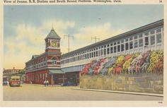 Postcard of the Pennsylvania Railroad Station in Wilmington from the 1940s