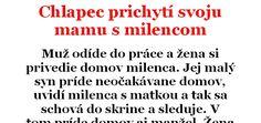 Vtip Dňa: Chlapec prichytí svoju mamu s milencom   Chillin.sk