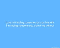 Finding the One You Love Quotes - Is your soul mate waiting for you? Find out here ... http://www.psychicinstantmessaging.com