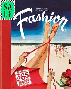 #Viajes #SALE #Contrapunto  FASHION. ADS OF THE 20th CENTURY #Taschen