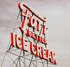 Farr better ice cream sign by Ryan Houston by typeverything Ice Cream Sign, Best Ice Cream, Typography Letters, Typography Design, Signage Design, Typography Poster, Hand Lettering, Type Design, Graphic Design