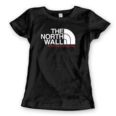 The North Wall.  Avail in Mens T-shirts, Womens T-shirts, Tank Tops, & Sweatshirts. Get it Today @ DonkeyTees.com w/ FREE SHIPPING using code: PINNING at checkout.