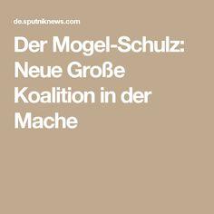 Der Mogel-Schulz: Neue Große Koalition in der Mache