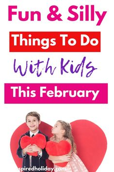 Looking for Fun and Silly Things To Do With Kids This February? Here you will find all the silly, unique and downright wacky things to do and celebrate with your kids this February. Beat the winter blues with these fun ideas Friends Day, Friends In Love, Love Your Pet Day, February Holidays, Presents For Her, Family Traditions, Holiday Traditions, Christmas Gifts For Mom, Holidays And Events
