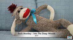 Sock Monkey : Into The Deep Woods