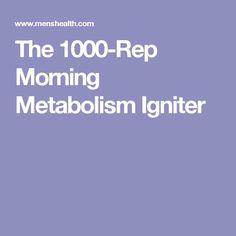 The 1000-Rep Morning Metabolism Igniter