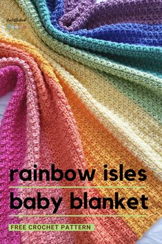 Make the perfect crochet rainbow baby blanket with the beautifully textured Rainbow Isles Baby Blanket FREE crochet pattern! Striped Crochet Blanket, Free Baby Blanket Patterns, Crochet Baby Blanket Free Pattern, Crochet Stitches Patterns, Baby Knitting Patterns, Free Crochet, Crocheted Baby Afghans, Rainbow Crochet Blankets, Easy Crochet
