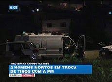 Galdino Saquarema Noticia: Dupla morre após trocar tiros com a polícia SP