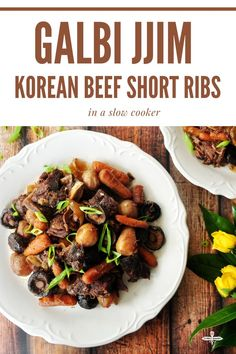Galbi jjim, Korean braised short ribs, slow-cooked in a rich, umami sauce. It requires only five quick steps and ten minutes of prep time. #shortribs #slowcookerrecipes #beefshortribs Korean Beef Short Ribs, Braised Short Ribs, Slow Cooker Recipes, Beef Recipes, Healthy Appetizers, Healthy Food, Healthy Gluten Free Recipes, Delicious Dinner Recipes, Kitchen Recipes