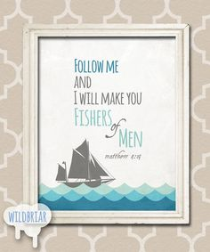 Printable Nursery Wall Art, Scripture Quote Bible Verse, fishers of men, matthew 4:19, nautical blue sailing ship INSTANT DOWNLOAD