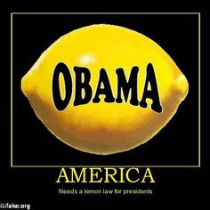 LEMON LAW FOR PRESIDENTS >>>>>> Needed Desperately and Enacted Immediately!!!
