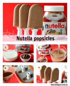 Nutella popsicles recipe    Ingredients:        * 1 cup full cream milk      * 1/3 cup Nutella    Method:    Step 1: Gather all ingredients and popsicle moulds.    Step 2: Place the milk and Nutella in a blender and blend until thoroughly combined.    Step 3: Pour into a popsicle moulds.    Step 4: Freeze and serve