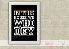 "cincinnati bengals sports team black ""in this house we WHO DEY"" - printed copy - 8.5x11"