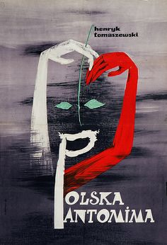 By Henryk Tomaszewski, 1 9 6 Art Deco Posters, Type Posters, Color Posters, Polish Movie Posters, Pop Art, Poster Drawing, Collages, Poster S, Design Graphique