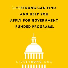 LIVESTRONG can find and help you apply for government funded programs that can ease the financial burden of cancer. Visit cancerhawk.com to find resources for anyone living with cancer - patients, survivors and caregivers alike. Find valuable cancer support services, inspiring quotes and messages, financial assistance and aid, tips on navigating cancer and detailed cancer information. http://cancerhawk.com/cancer-support-services/