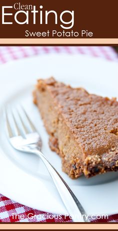 Clean Eating Sweet Potato Pie #cleaneating #cleaneatingrecipes #eatclean #healthyrecipes #recipes #dessert #dessertrecipes