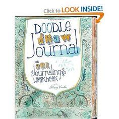 Doodle, Draw, Journal: An Art Journaling Workbook (Art Journal Workbook): Kristy Conlin: 9781440329104: Amazon.com: Books