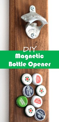 DIY wall mount bottle opener with a magnetic cap catcher Bottle Cap Opener Diy, Magnetic Bottle Opener, Wall Mounted Bottle Opener, Beer Bottle Opener, Beer Bottles, Bottle Caps, Cool Bottle Openers, Diy Magnets, Gadgets