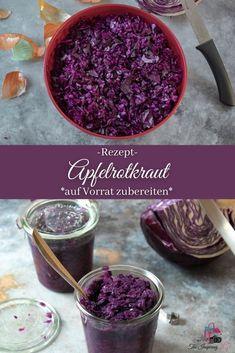 Apfelrotkohl / Rotkraut / Blaukraut auf Vorrat zubereiten und Einkochen/Einfrieren- einfach, frisch und kostengünstig! Tolles und leckeres Rezept für die ganze Familie!