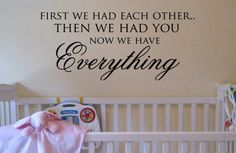 First we had each other then we had you now by designstudiosigns, $31.00**Use Coupon Code FALLISHERE for 10% off***