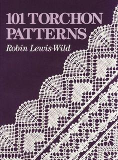 101 Torchon Patterns by Robin Lewis Wild