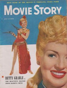 Betty Grable on the cover of Movie Story magazine, July 1949, USA.