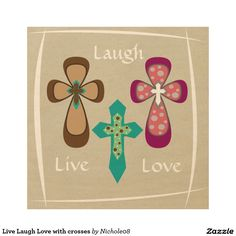 Live Laugh Love with crosses Wood Wall Decor