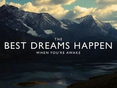Dream - мечта сон The best dreams happen when you're awake - лучшие сны случаются когда вы бодрствуете. #мотивация #мотивашка #английский #английскийязык #английскийонлайн #обучениеанглийскому #motivation #englishmotivation #motivationalquote #learningenglishisfun by Ed Zimbardi http://edzimbardi.com