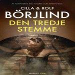 Cilla og Rolf Börjlind: Den tredje stemme