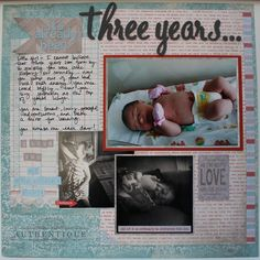 """""""Three Years"""" Layout by Authentique Paper Design Team Member Heather Conklin"""