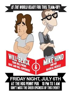 Will Black & Mike Hind - Friday 6th July 2012