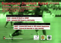 Supertaças Distritais Futsal Juniores, Juvenis, Iniciados e Infantis > 20 e 21 Junho 2015 @ Pavilhão Municipal, Vale de Cambra