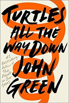 Turtles All the Way Down: Amazon.de: John Green: Fremdsprachige Bücher