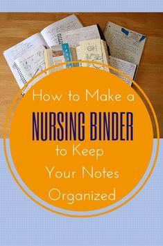 HOW TO MAKE A NURSING BINDER TO KEEP YOUR NOTES ORGANIZED #Nurse #Binder #Organize College Nursing, Nursing School Tips, Nursing Career, Nursing Assistant, Nursing Notes, Nursing Schools, Nursing Programs, Nursing Major, Bsn Nursing