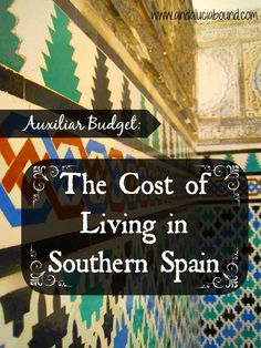 Cost of Living in Southern Spain - Spread sheets & a realistic breakdown by an American living & working in Southern Spain (Arcos de la Frontera).  Lots of other wonderfully enlightening and enjoyable articles.