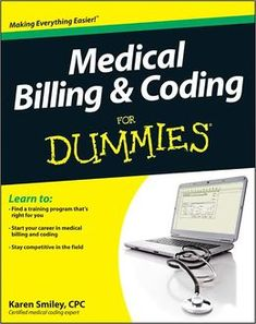 To study for a few a months after I finish my cert! Medical Billing and Coding For Dummies