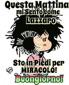 Buongiorno Emoticon, Vignettes, Good Morning, Decir No, Comedy, Funny Quotes, Language, Messages, Cristiani