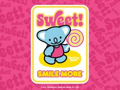 Sweet! | Smiling Bear®  free ecard cute kawaii