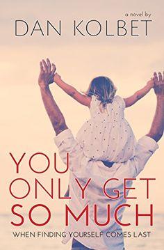 You Only Get So Much by Dan Kolbet http://www.amazon.com/dp/B00O1H4626/ref=cm_sw_r_pi_dp_CIRmwb18HBKQ8