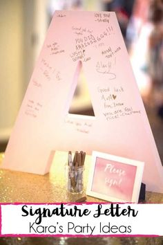 "Pink Letter ""A"" for party invitee's to sign for the birthday girl! What a great and unique party idea! 