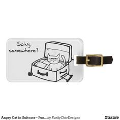 Make travelling more fun with this Angry Cat in Suitcase travelers bag tag. It shows an angry cat sitting in a suitcase saying 'going somewhere? The tag will remind you of your cat at home. Cat Lover Gifts, Cat Gifts, Cat Lovers, Cat Accessories, Travel Accessories, Travel Luggage, Travel Bags, Angry Cat, Custom Luggage Tags