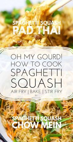 Spaghetti Squash Pad Thai & Chow Mein Four Cheese Spaghetti Squash, Best Spaghetti Squash Recipes, Spaghetti Squash Noodles, Cooking Spaghetti Squash, Squash Fritters, Low Carb Noodles, Pasta Substitute, Air Fryer Dinner Recipes, Chow Mein