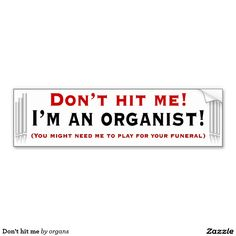 Don't hit me car bumper sticker