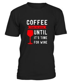 # Coffee Wine Shirt   Funny Coffee Wine T Shirt .  HOW TO ORDER:1. Select the style and color you want:2. Click Reserve it now3. Select size and quantity4. Enter shipping and billing information5. Done! Simple as that!TIPS: Buy 2 or more to save shipping cost!Paypal | VISA | MASTERCARDCoffee Wine Shirt - Funny Coffee Wine T Shirt t shirts ,Coffee Wine Shirt - Funny Coffee Wine T Shirt tshirts ,funny Coffee Wine Shirt - Funny Coffee Wine T Shirt t shirts,Coffee Wine Shirt - Funny Coffee Wine…