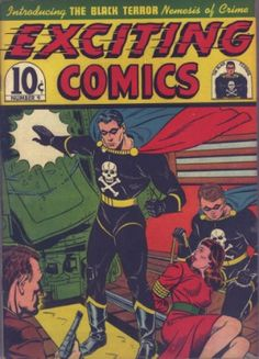 Exciting Comics #9: Origin and First Appearance, Black Terror