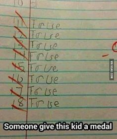 Omg XD yes! TRUE/FALSE