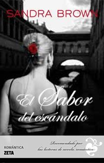 Critica del libro El Sabor Del Escandalo - Libros de Romántica | Blog de Literatura Romántica